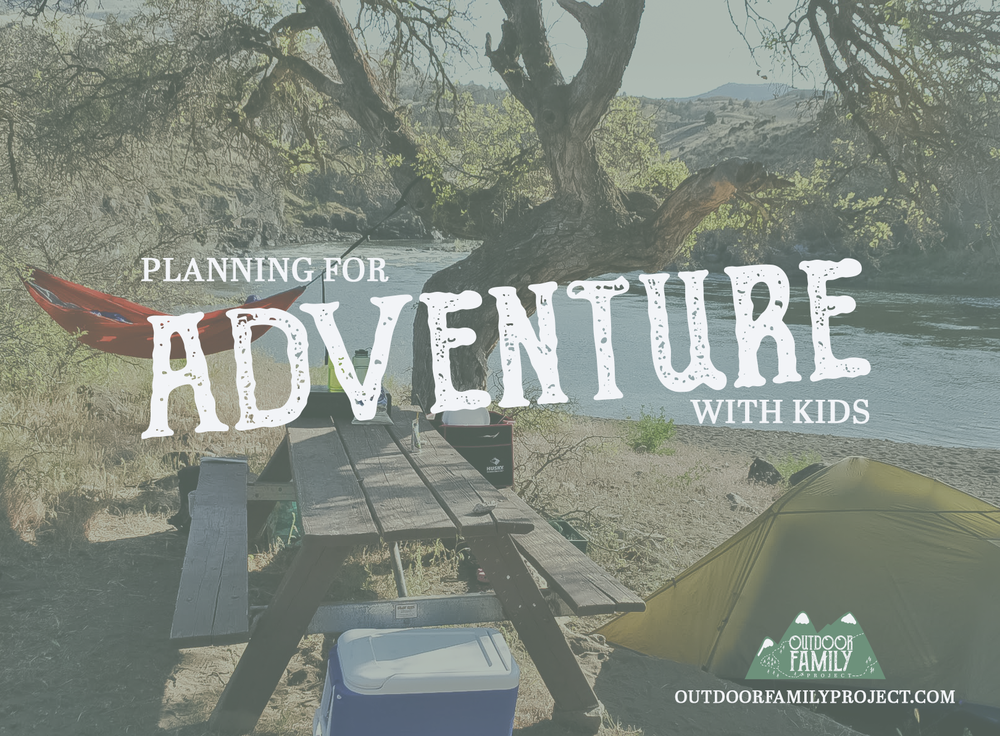 planning a camping adventure with kids