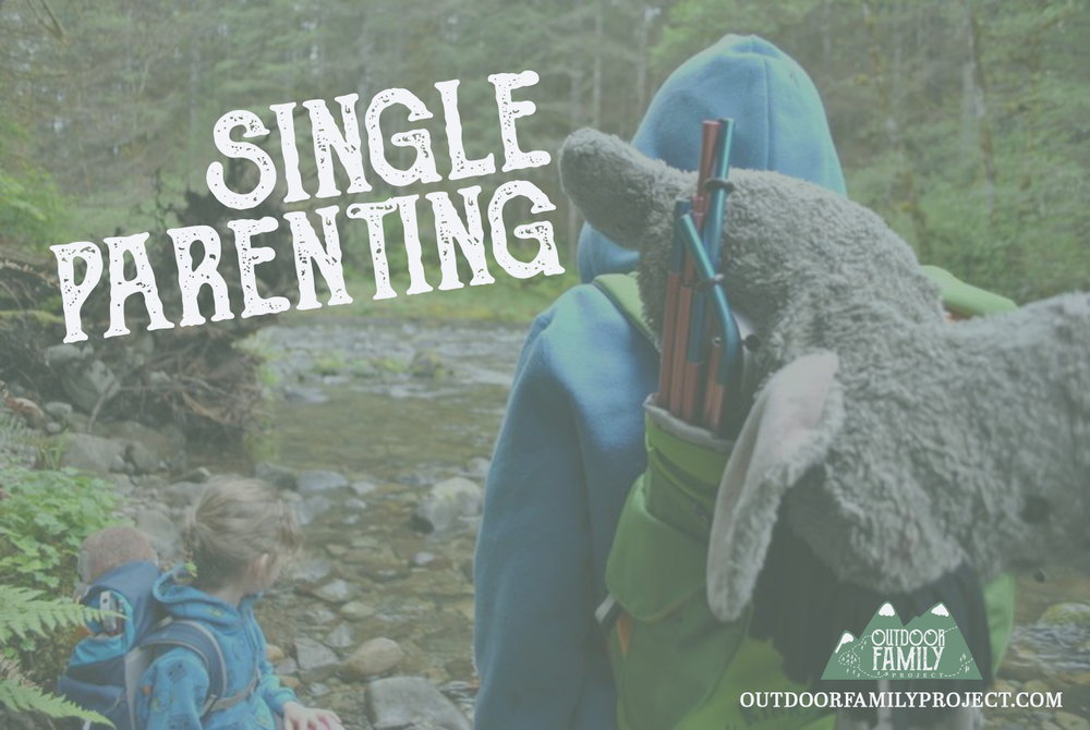 single parenting hiking adventures