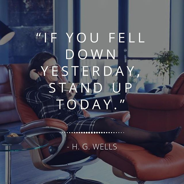 """""""If you fell down yesterday, stand up today.""""⠀ -- H. G. Wells⠀ ⠀ ⠀ #MondayMotivation #DesignerHomeComfort"""
