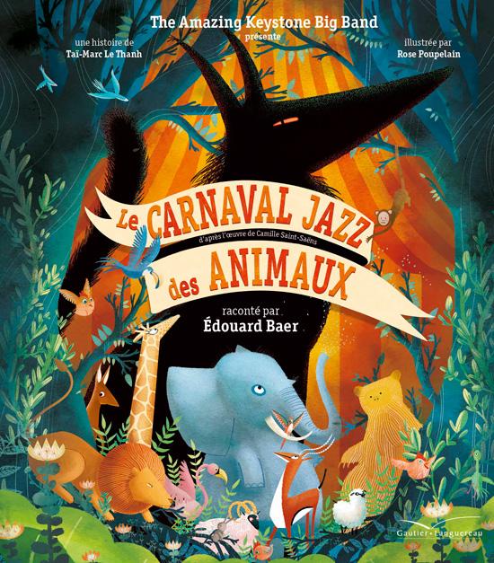 Le Carnaval Jazz des Animaux - Livre-CD