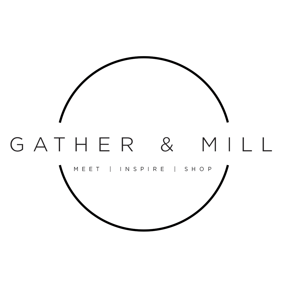 Gather & Mill