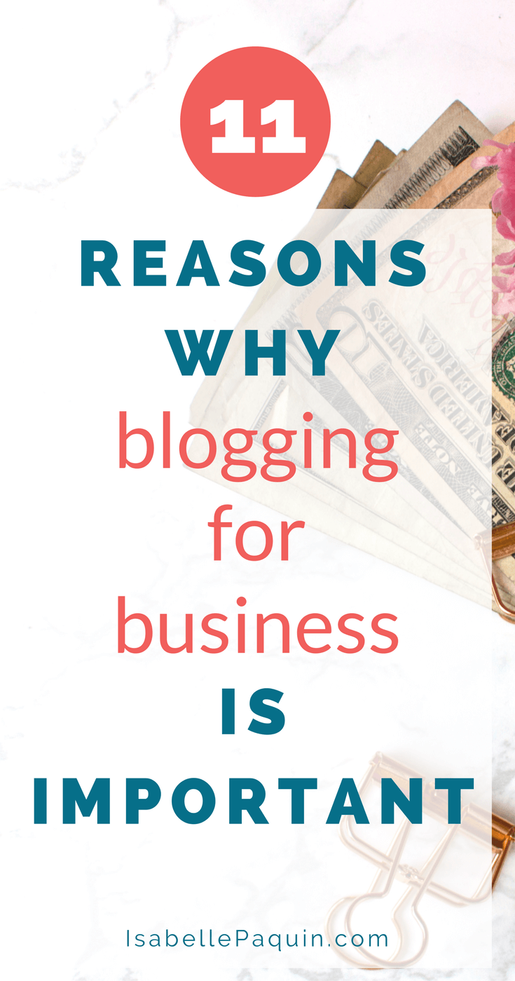 11 Reasons Why Blogging for Business is Important