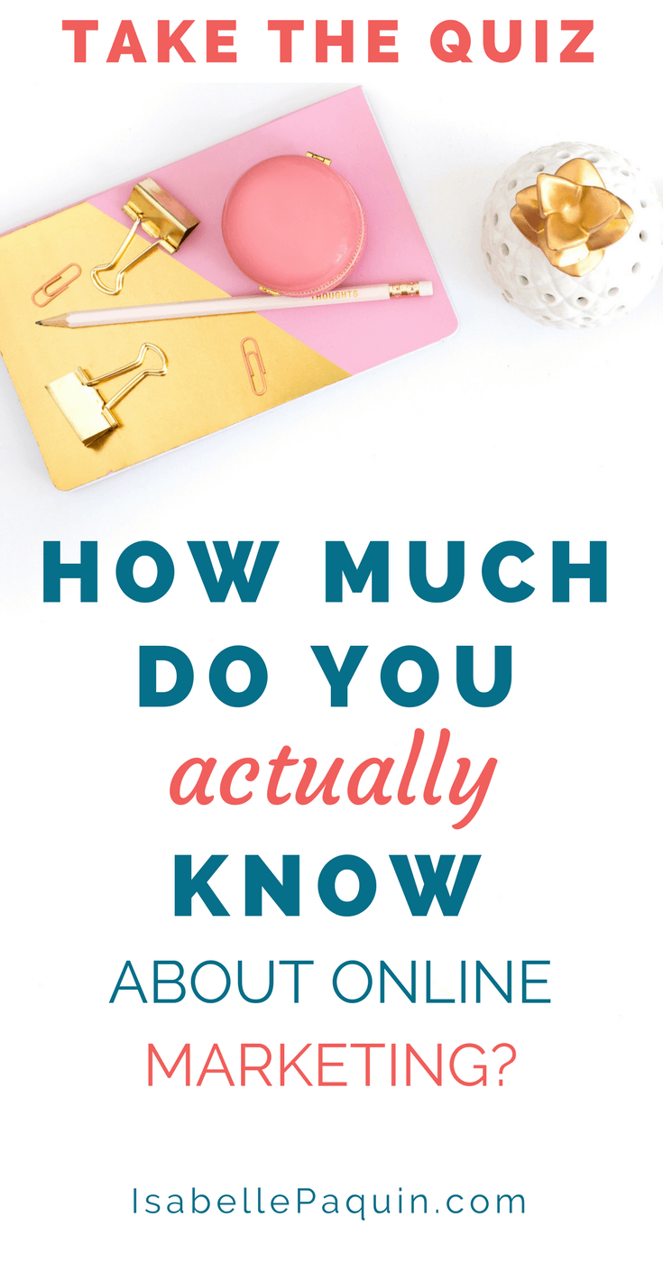 Online Marketing | Take the Quiz: How Much Do You Actually Know About Online Marketing?