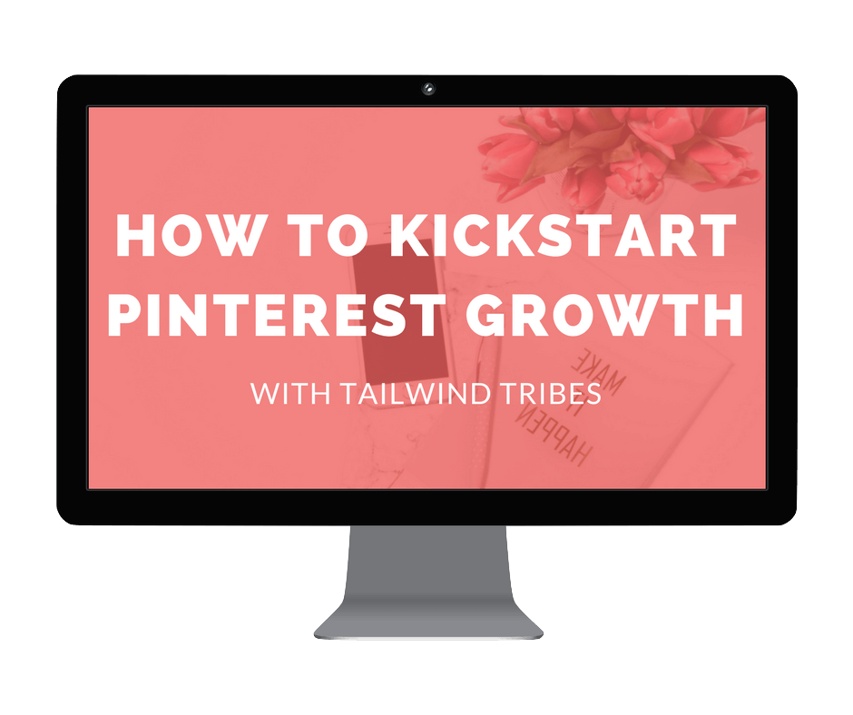 HOW TO KICKSTART PINTEREST GROWTH WITH TAILWIND TRIBES.png