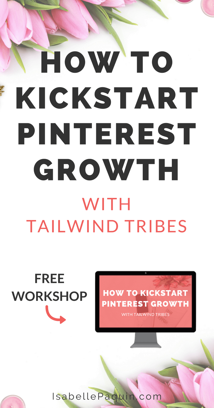 Pinterest Marketing Tailwind | Tailwind Tribes | How to kickstart your Pinterest growth when you're starting from zero. Hint: this involves Tailwind Tribes! Includes a free workshop to help you nail your Pinterest marketing. #pinterestmarketing