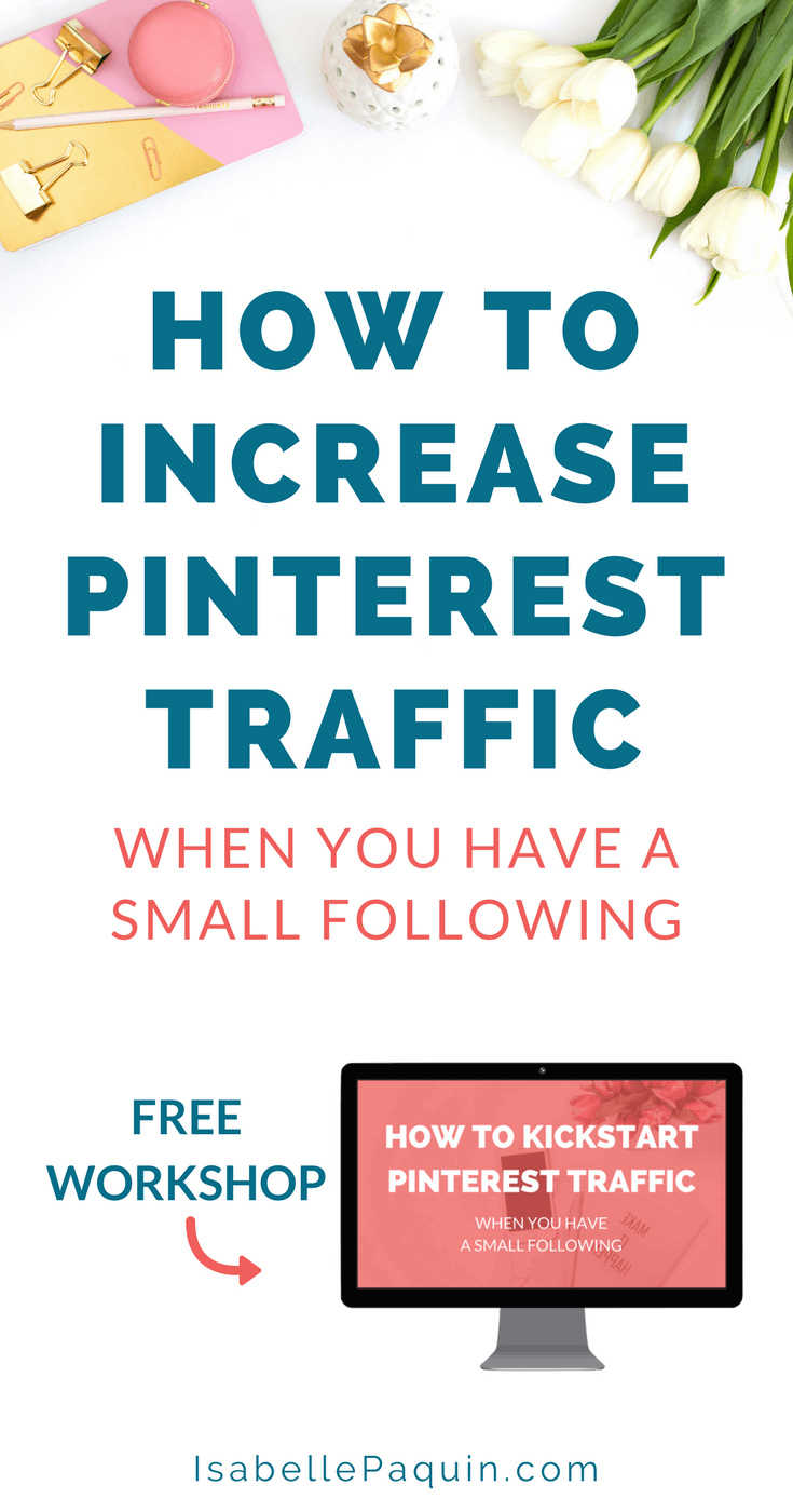 Increase Pinterest Traffic | FREE workshop to learn how to increase your Pinterest traffic even if you have few followers. #pinterestmarketing #pinteresttips