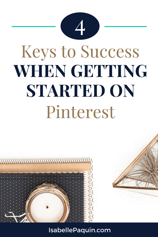 Find out the 4 most important things to focus on when getting started with using Pinterest for your business. Learn how to avoid wasting time when first using Pinterest marketing. Includes a free cheat sheet with Pinterest marketing tips.