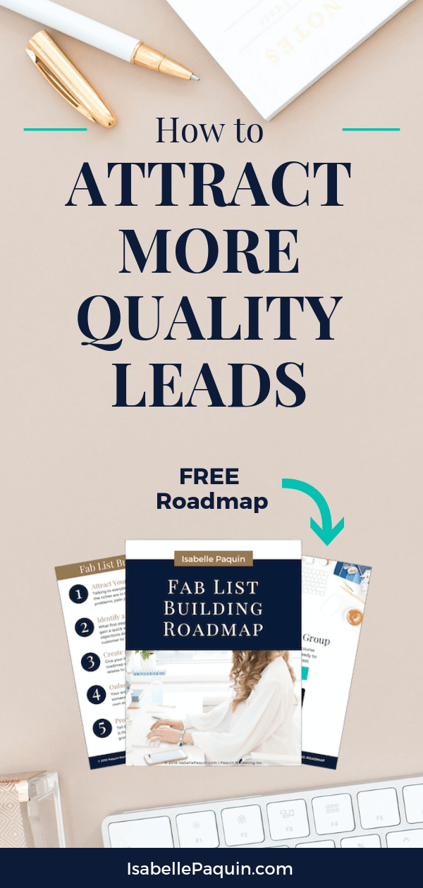 A step-by-step roadmap to grow your email list fast and attract more quality leads.  FREE DOWNLOAD. #emailmarketing #isabellepaquin