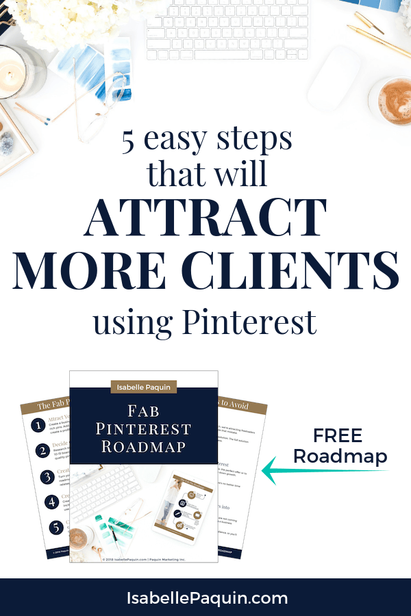 FREE DOWNLOAD | Learn how to use Pinterest to grow your email list and attract more clients on social media. The Fab Pin Roadmap will teach the strategies you need to supercharge your Pinterest marketing in 5 easy steps. Privacy Policy: Unsubscribe at any time and I promise to keep your email address safe.