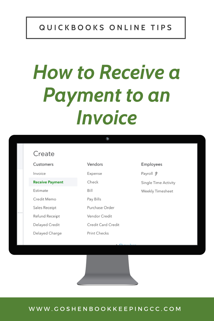 Receive Payment To An Invoice In QuickBooks Online Goshen - Quickbooks invoice memo field