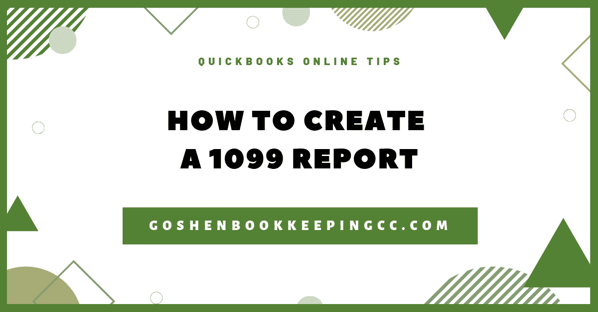 How to Create a 1099 Report in QuickBooks Online