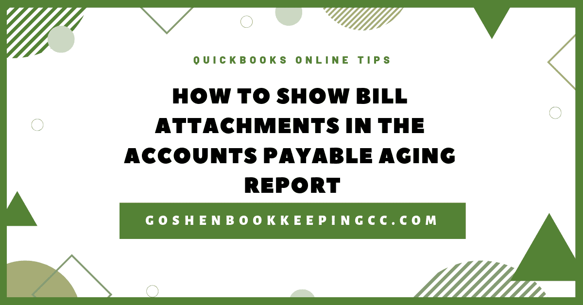 QuickBooks Online: How to Display Bill Attachments in the