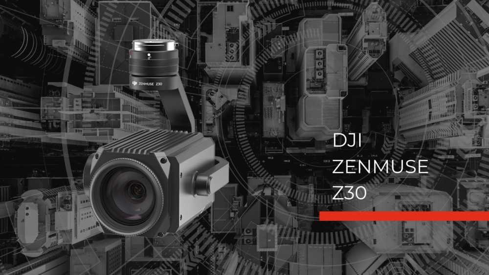 Zenmuse Z30 Hero Image zoom camera for fire drones for police