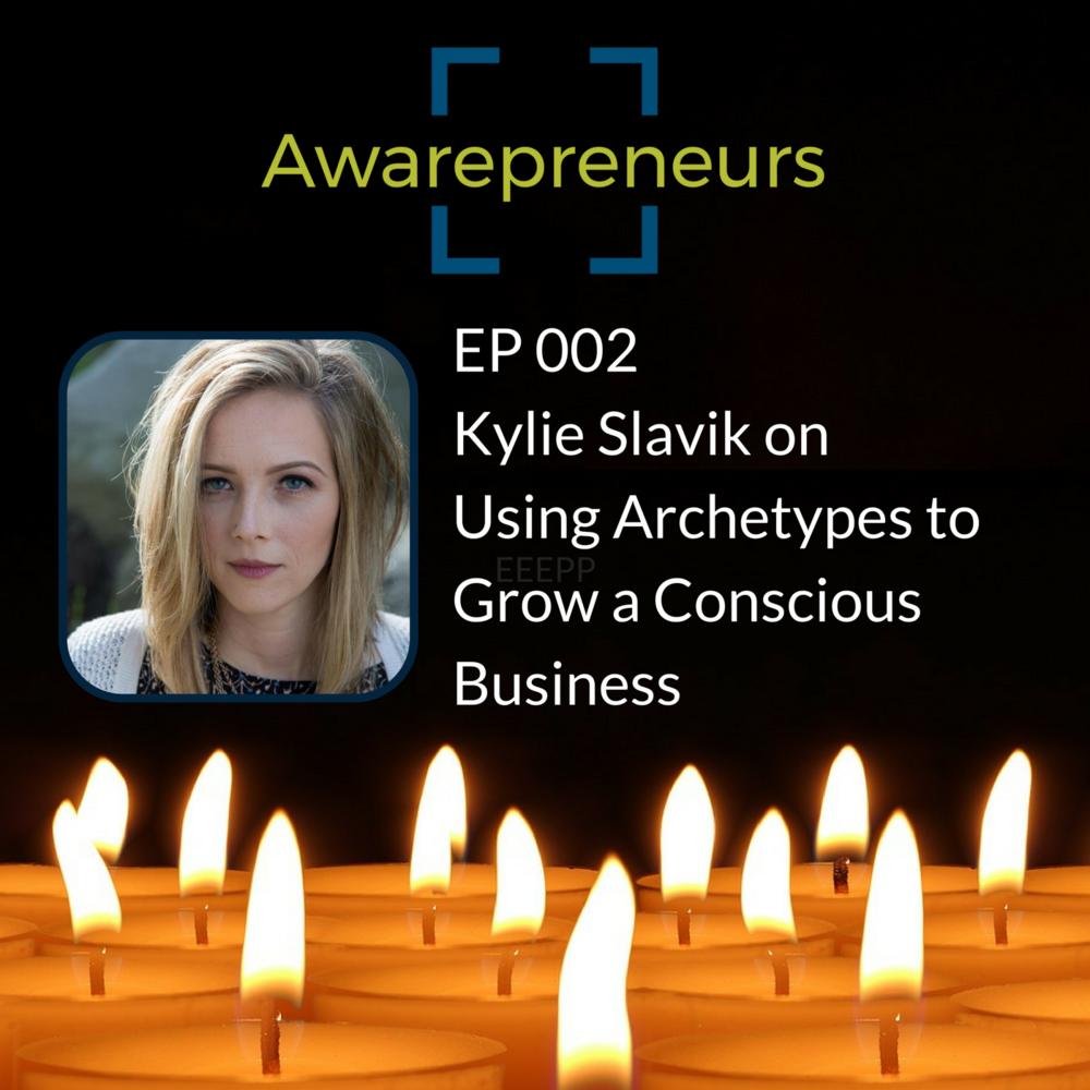Kylie Slavik on the Awarepreneurs podcast