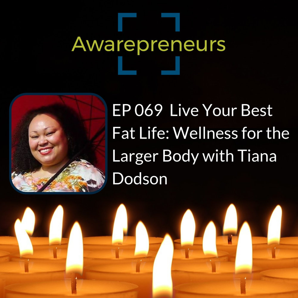 EP 069 Tiana Dodson.jpg