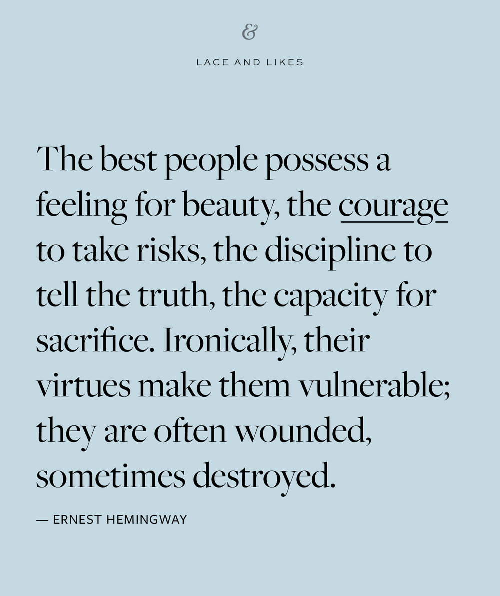 courage quote | Lace and Likes