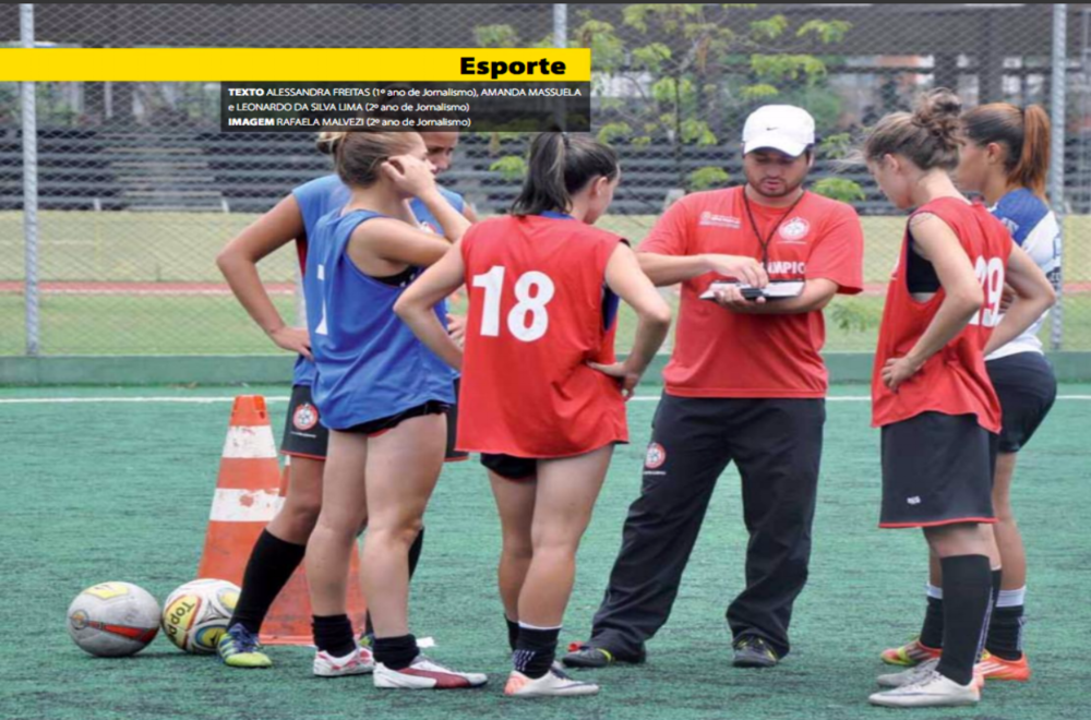 The field is theirs: despite the lack of support and infrastructure,female soccer is thriving and showing that quality isn't a issue when it comes to this modality