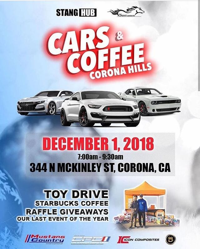 December 1st is the last cars and coffee in Corona with the guys at @stanghub and the @theponyaddicts. Bring a toy as it will be a toy drive. Also, they will be raffling off cool prizes. #mustang #shelby #stanghub #theponyaddicts #carsandcoffeecorona