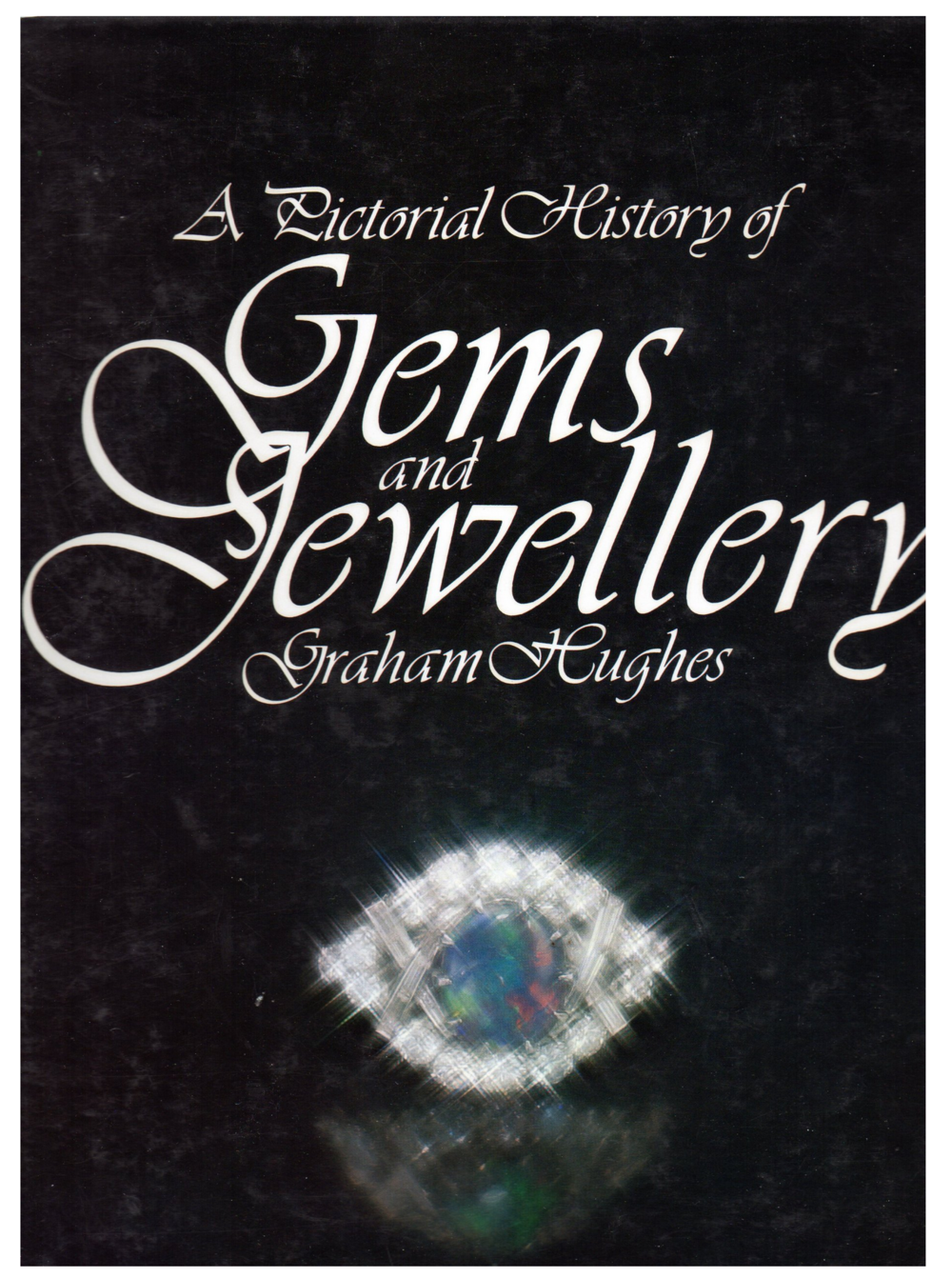 A Pictorial History of Gems and Jewellery