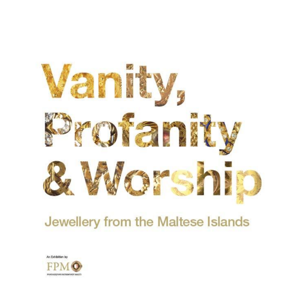 Vanity, Profanity & Worship: Jewellery from the Maltese Islands