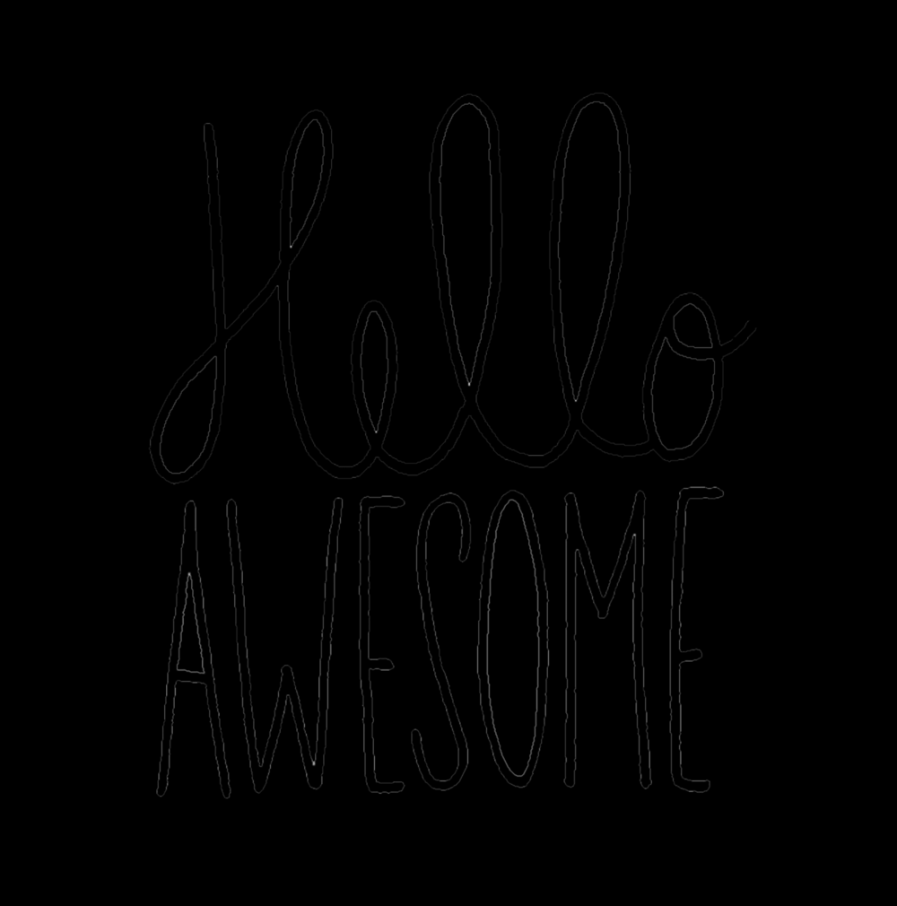 Hello Awesome