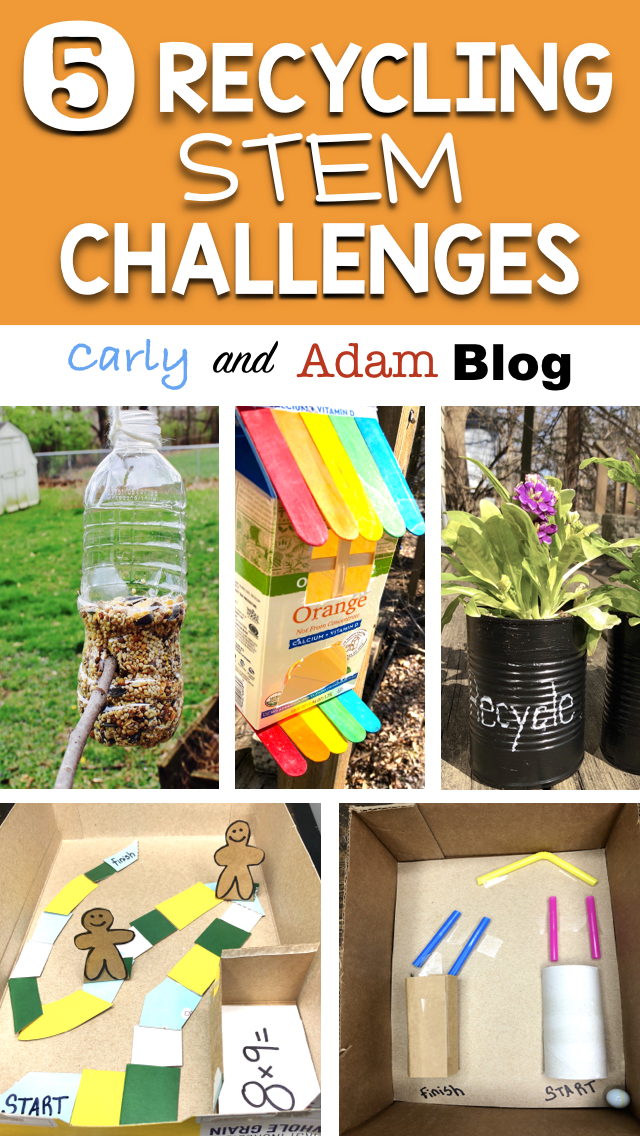 5 Recycling Stem Challenges Carly And Adam