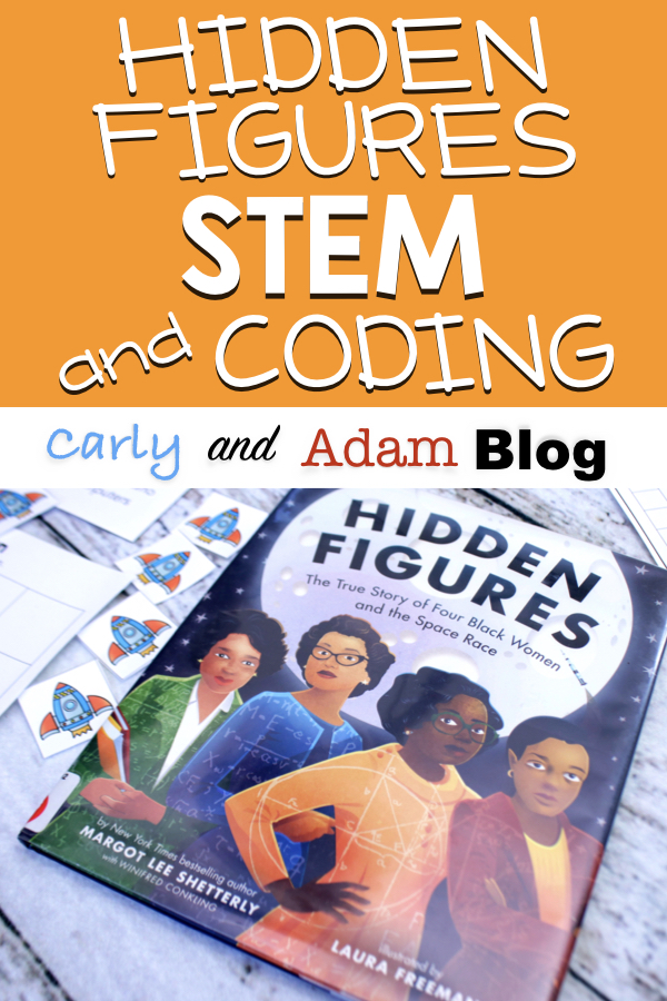 Hidden Figures STEM and Coding Activities — Carly and Adam