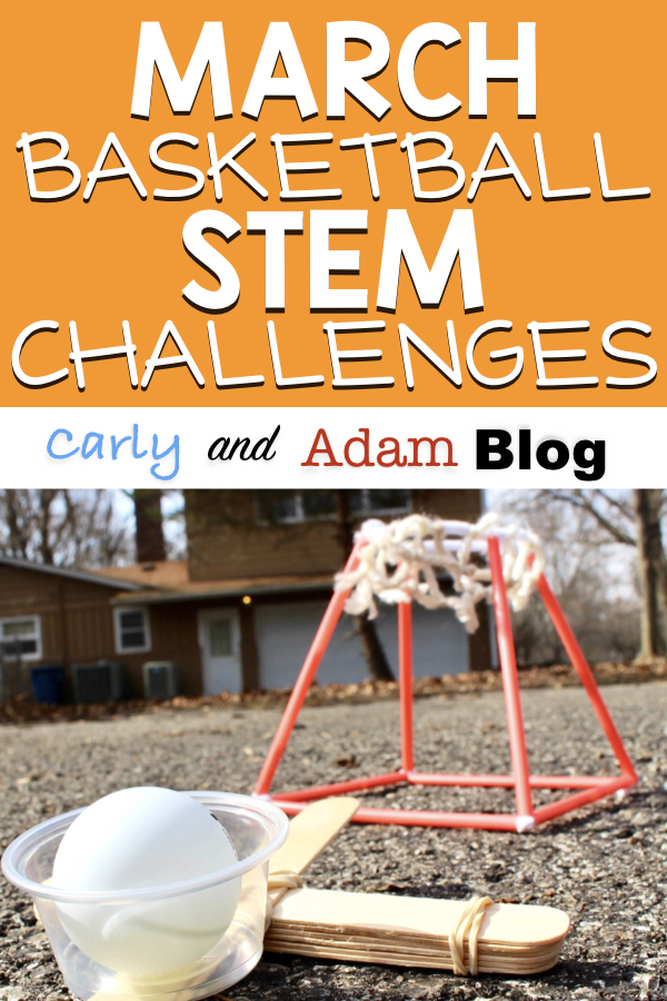 March Madness Stem Activities The Carly And Adam Blog