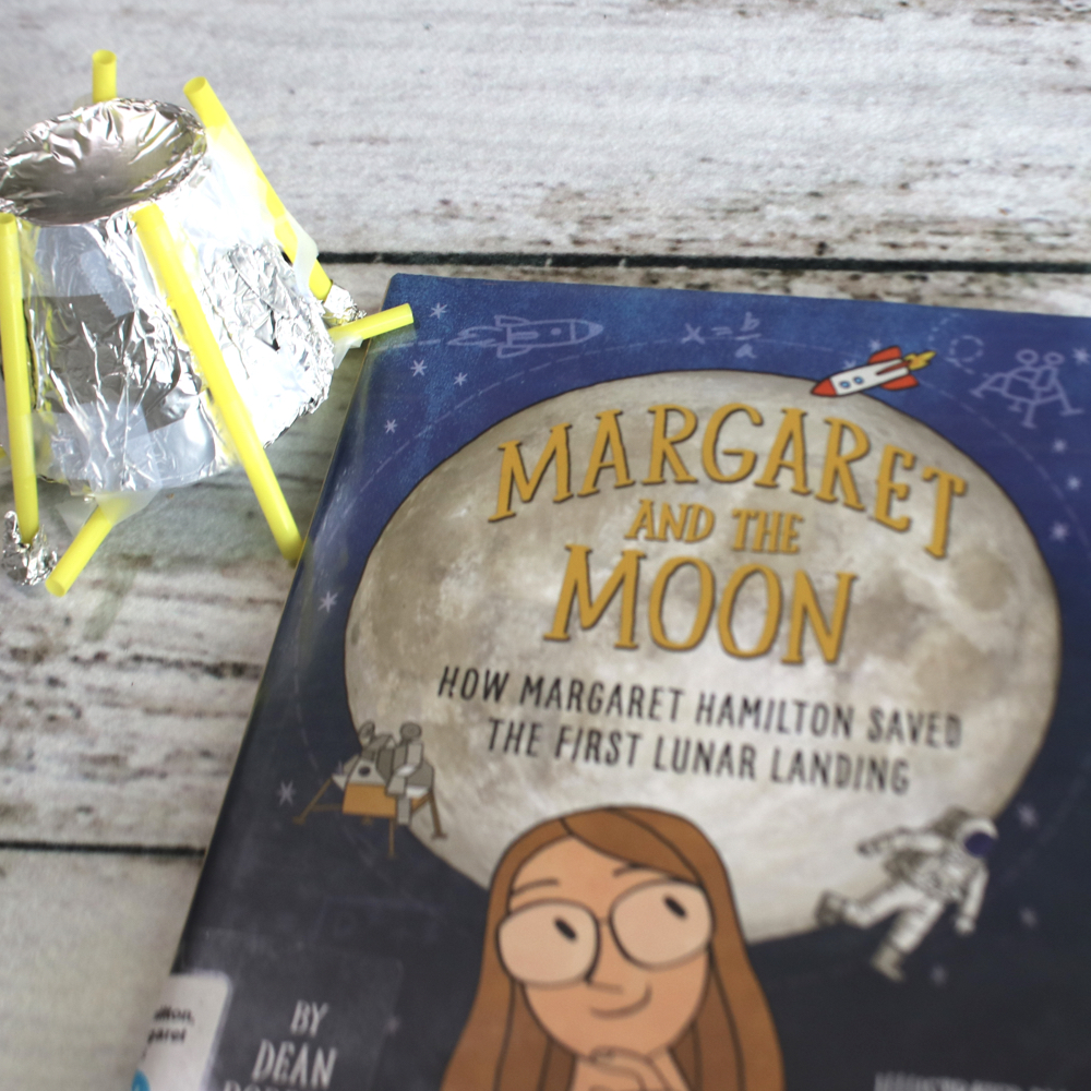 Margaret and the Moon (Margaret Hamilton) Build a Lunar Lander STEM