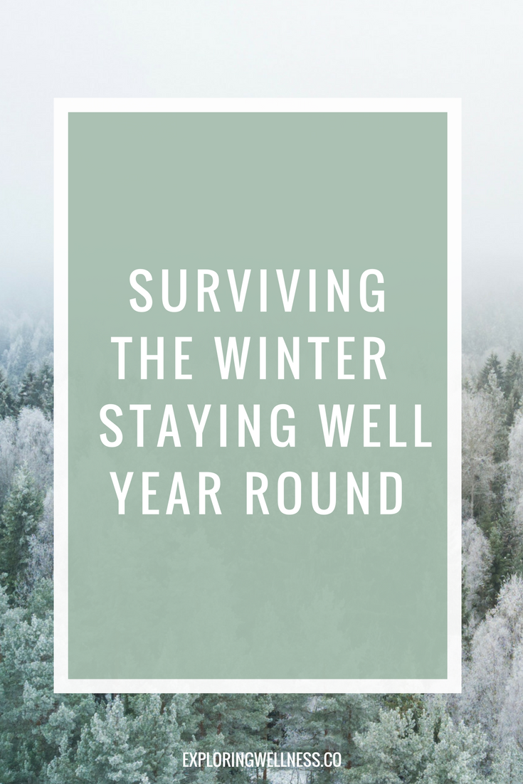 surviving the winter - staying well all year long