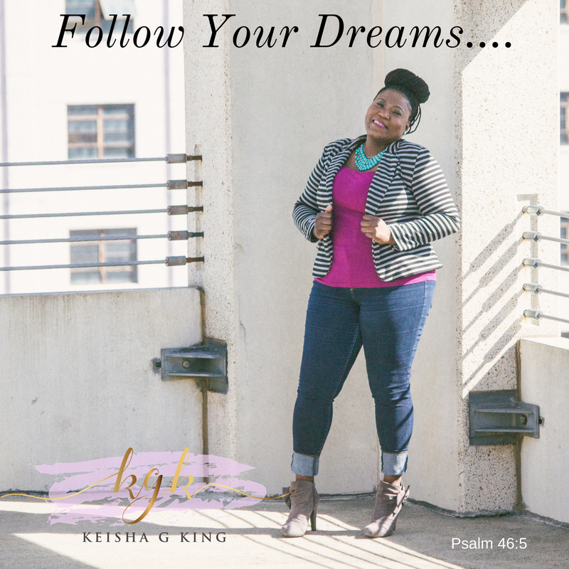 Follow Your Dreams...(1).png