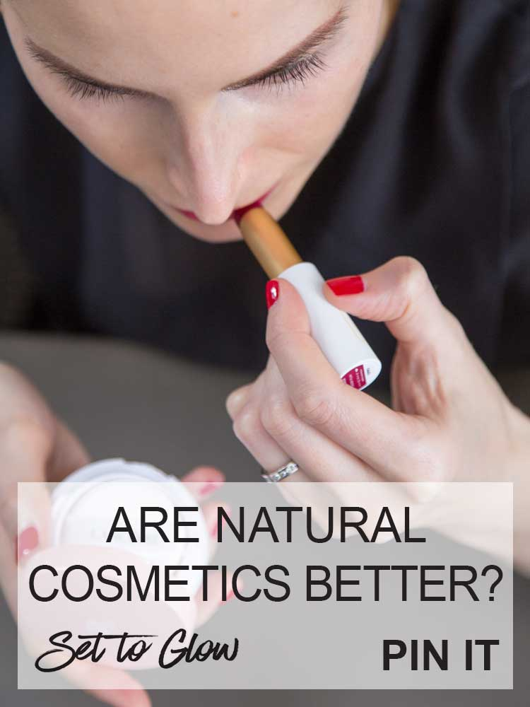 Natural Cosmetics vs Original Formulas; Are Natural Cosmetics Better?