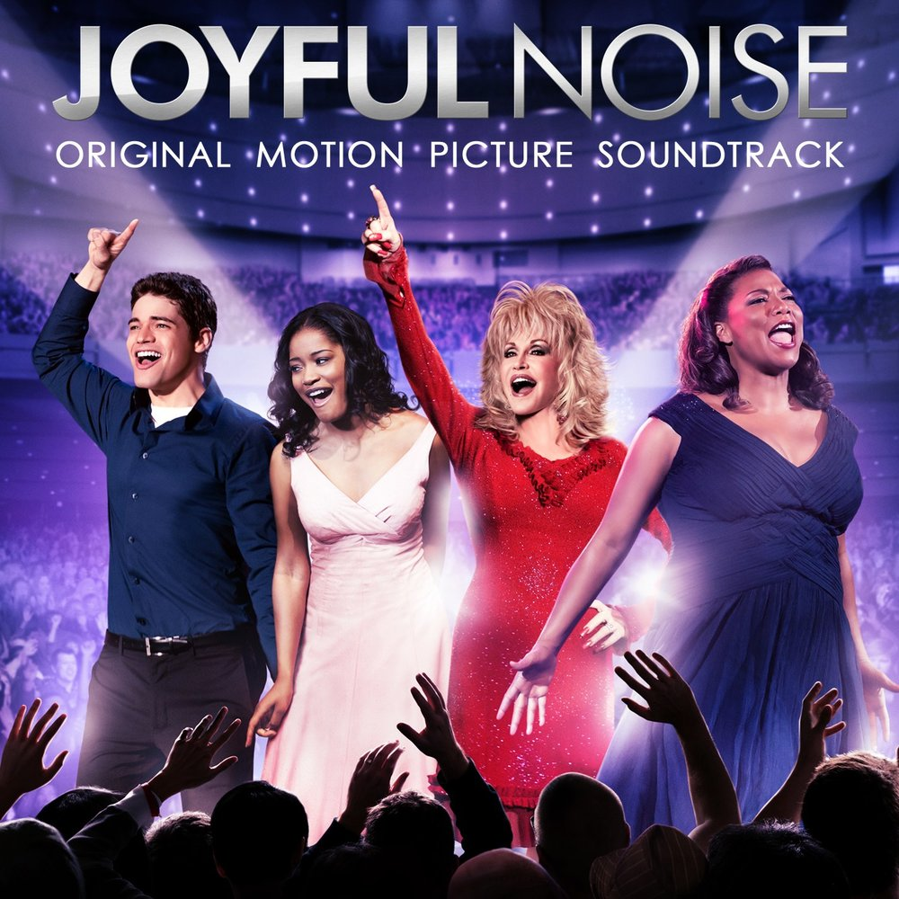 JOYFUL NOISE SOUNDTRACK
