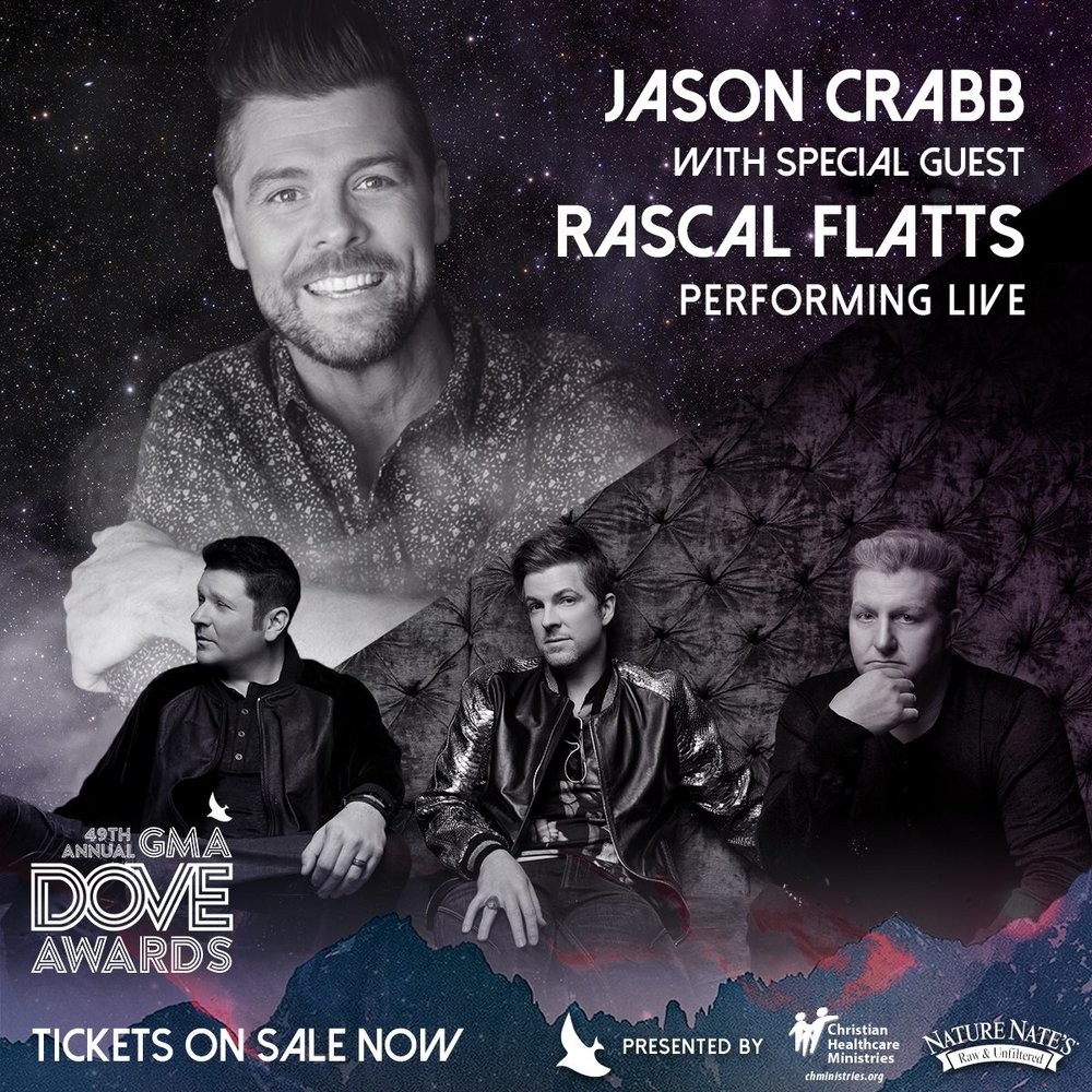 JASON CRABB JOINED BY RASCAL FLATTS FOR SPECIAL GMA DOVE AWARDS PERFORMANCE