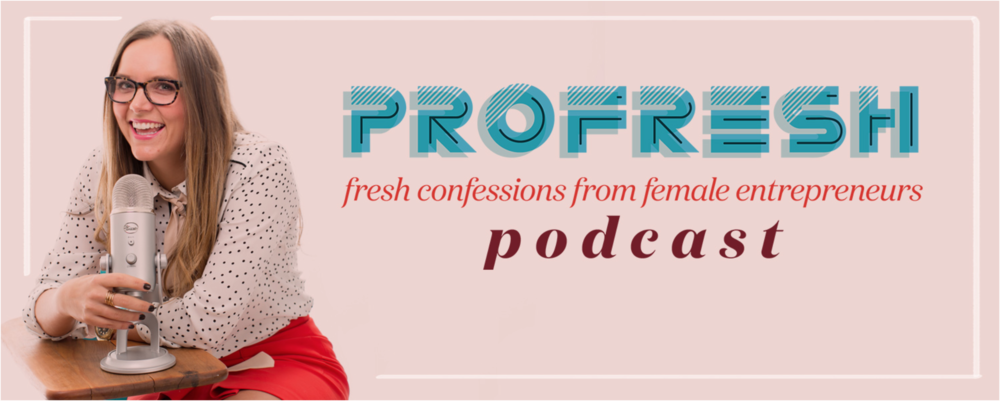 Profresh Podcasts:  I'm living through a lot of these stories right now and it's often a sigh of relief. I don't feel as crazy or intimidated because I know others have been in my shoes and made it. Kristen has done a fantastic job finding badass women that are making things happen. We need more transparency in this filtered life and this is making that happen.  Download ProFresh or nominate your favorite lady boss here!