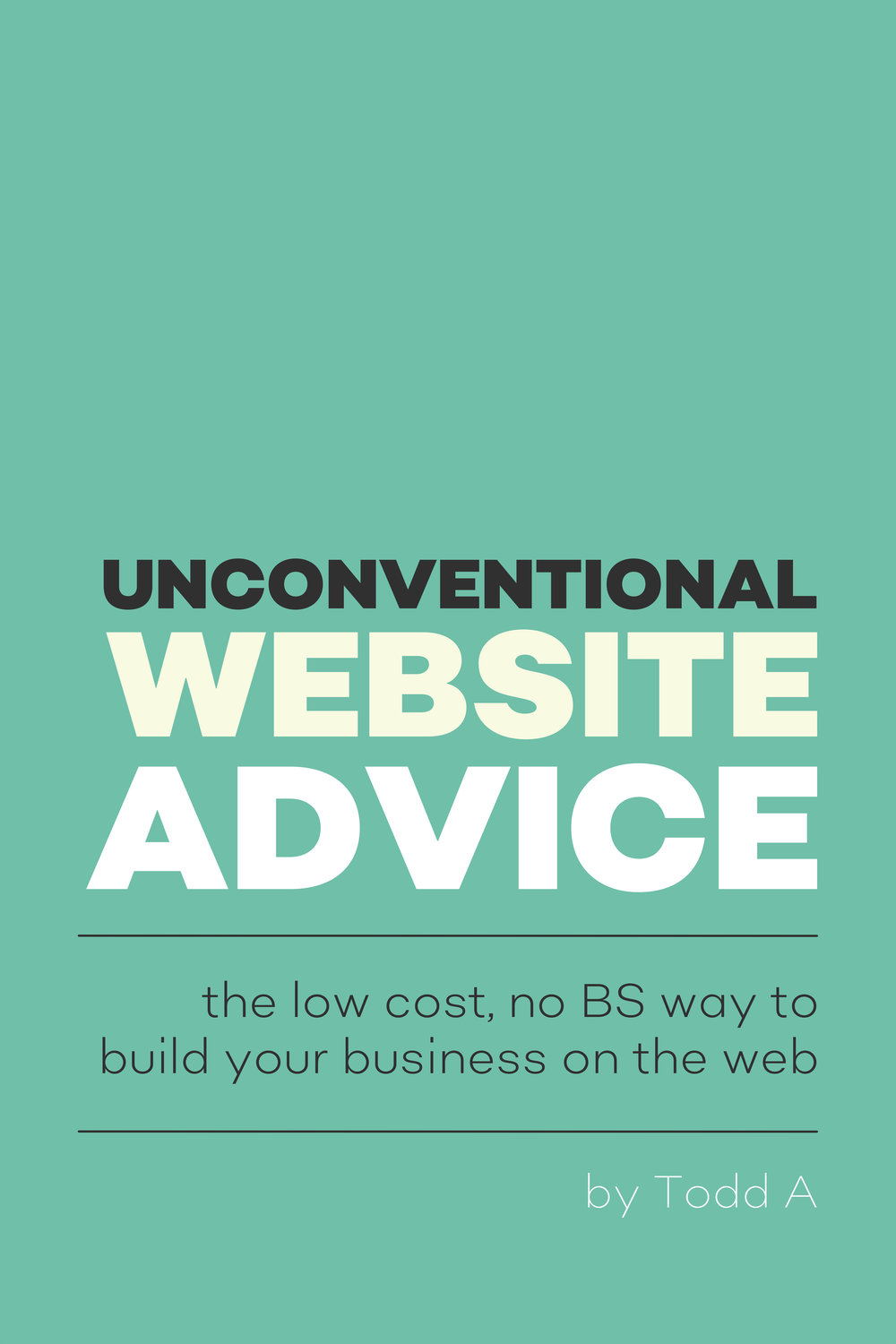 Unconventional Website Advice