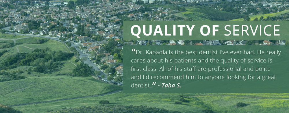 Quality of Service-Kapadia Dental Care