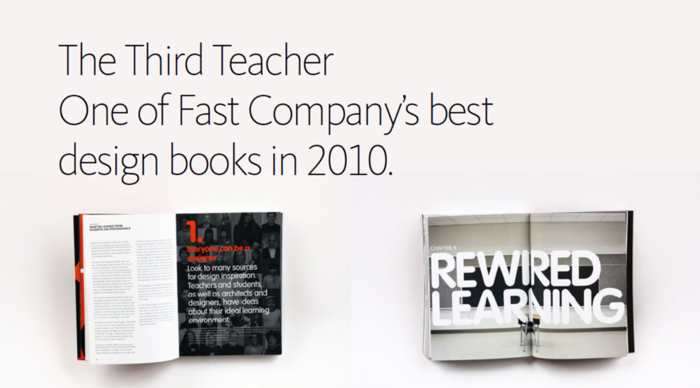 2010 /  Fast Company honored  The Third Teacher,  written while Ashley was in the Chicago studio of  CannonDesign , as one of their best design books of the year.