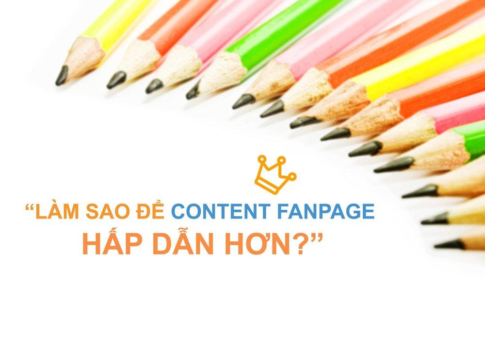 Làm sao để content fanpage hấp dẫn hơn?