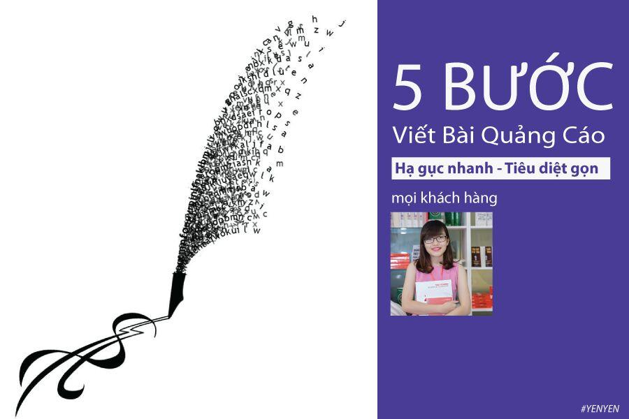 5 bước viết Quảng Cáo hạ gục mọi khách hàng