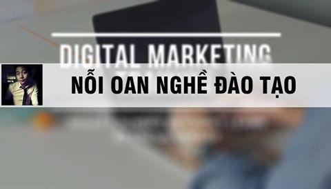 Digital Marketing - Nỗi oan nghề đào tạo