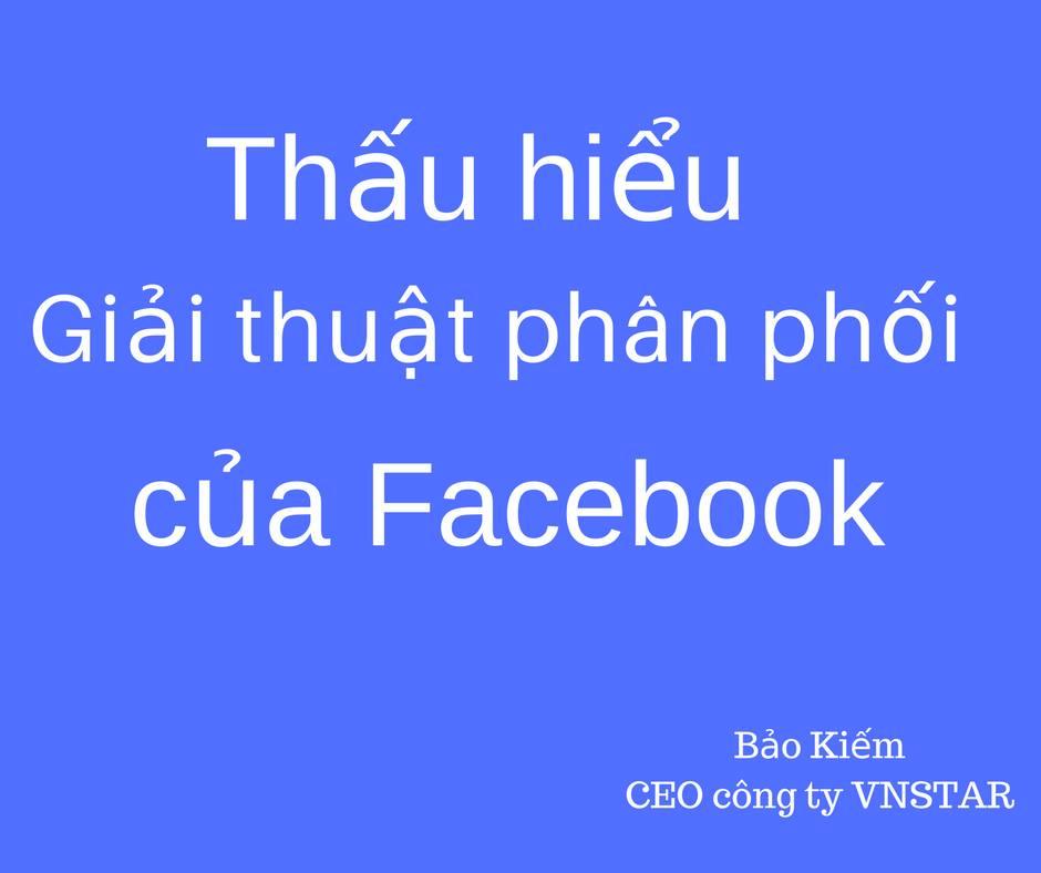 Thấu hiểu thuật toán phân phối của Facebook