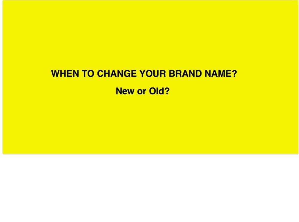 Khi nào thì doanh nghiệp cần tên thương hiệu mới?