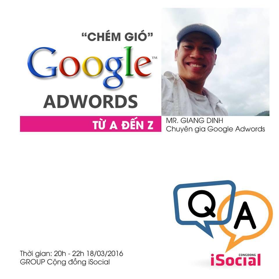 Giải đáp tất tần tật về Google Adwords cùng Giang Dinh