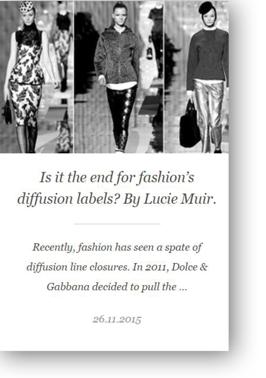 Lucie Muir writes about fashion diffusion labels for Hudson Walker