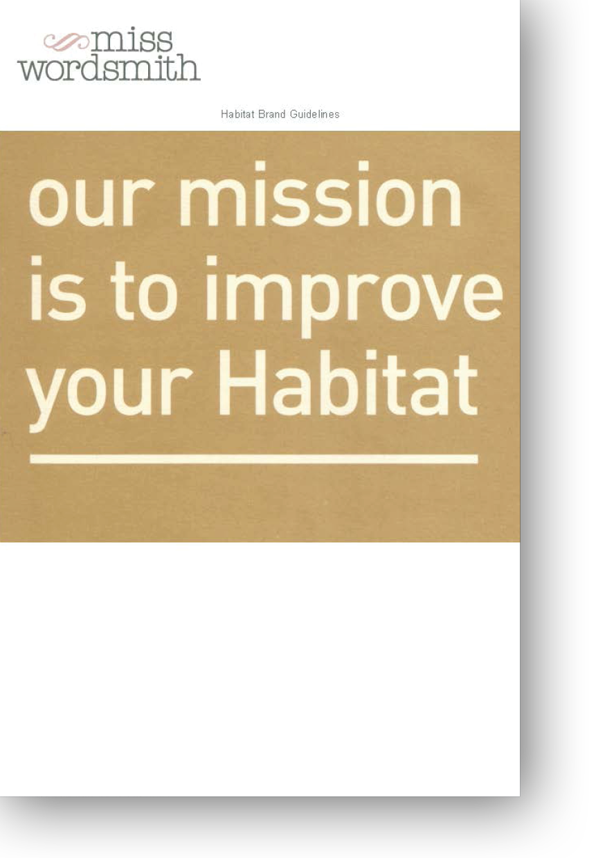 Our Mission is to improve your Habitat - slogan by Lucie Muir