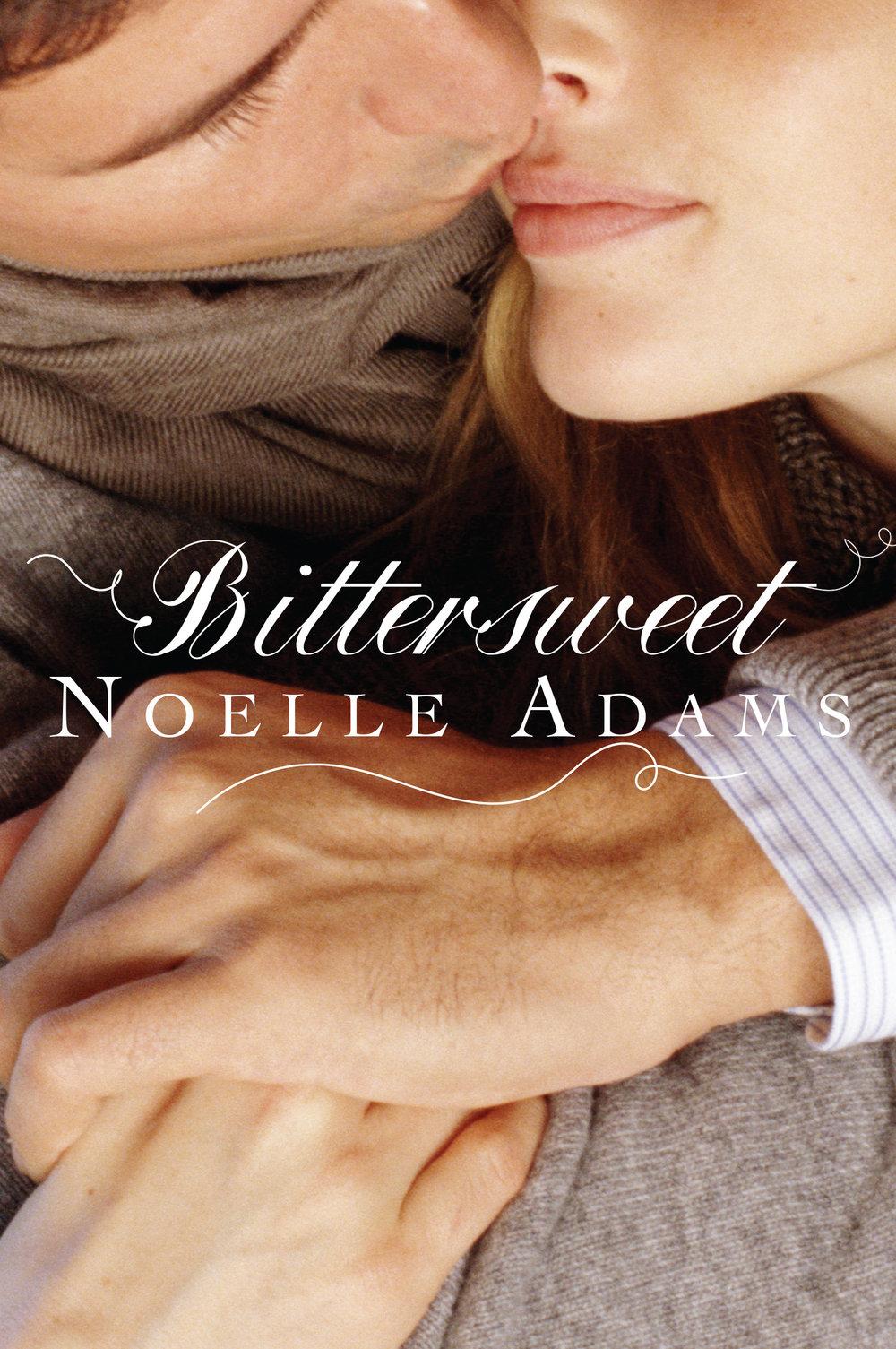 Bittersweet — Noelle Adams