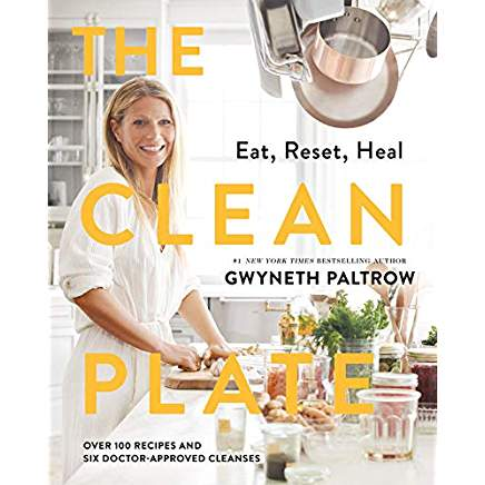 "Gwyneth Paltrow's ""The Clean Plate: Eat, Reset, Heal"" - I'm a sucker for all things Gwyneth (I know…) and look forward to reading about her physician approved cleanses."