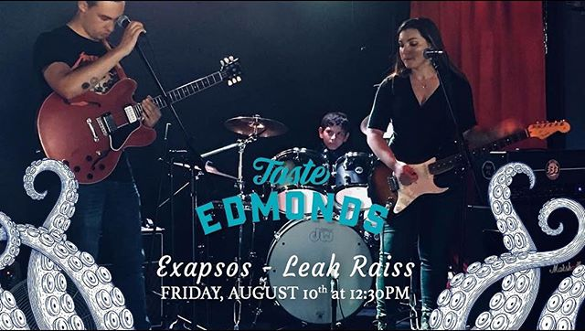 Tomorrow at 12:30 we're playing at Taste of Edmonds on the Garden Stage. There will be lots of awesome bands playing & food!!! Hope to see you there. • • • • #exapsos #leahraissis #tasteofedmonds #seattle #pnw #rocknroll #fun