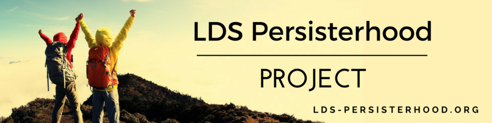 LDS Persisterhood Project